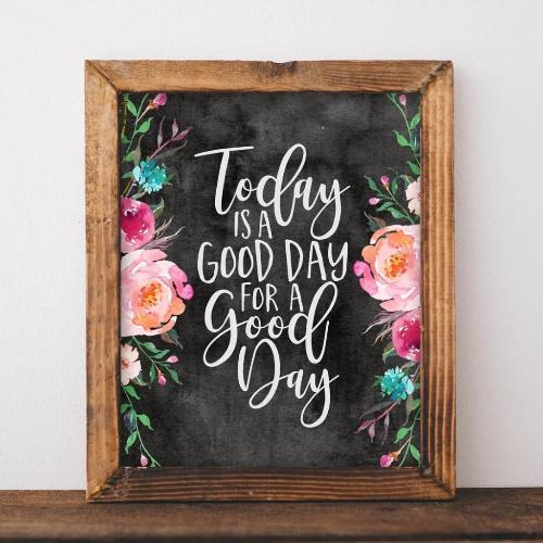 Good Day - Printable - gracie-lou-printables