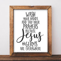 Bathroom Sign, Wash your hands and say your prayers, Funny Restroom Printable, Gracie Lou Printables, Black and white sign, Digital download