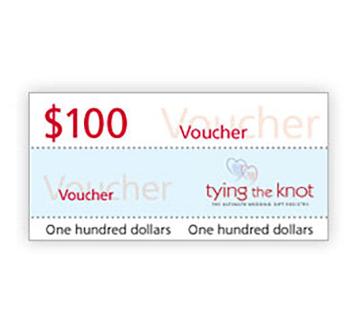 Tying the Knot $100 Voucher