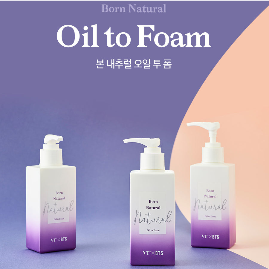VT x BTS - Born Natural Oil to Foam