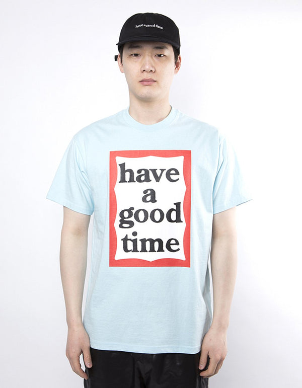 have a good time - Big Frame Short Sleeve T-shirt - Sky Blue