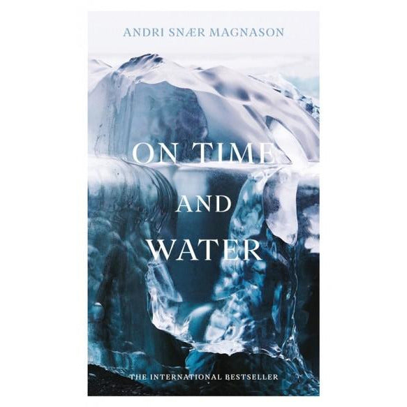 On Time and Water + Free Grapevine with Andri Snær On Cover