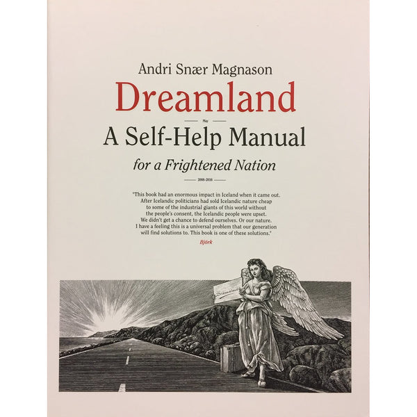 Dreamland - A Self-Help Manual for a Frightened Nation by Andri Snær Magnason
