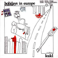 Kukl - Holidays In Europe (CD)