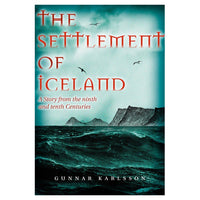 The Settlement of Iceland -By Dr. Gunnar Karlsson