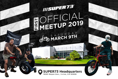 Official Super73 Meetup