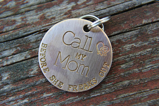 MY MOM FREAKS OUT | Hand Stamped Pet ID Tag | The Landlocked Dog