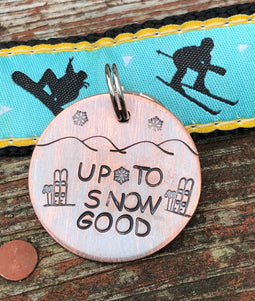 Up to Snow Good - Dog Tag for Skier