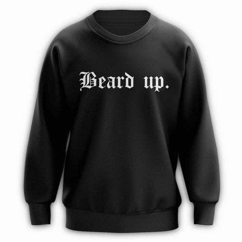 Beard Up Crewneck - Artistic