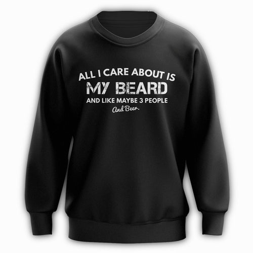 I Love My Beard Crewneck