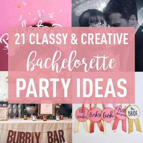 21 Creative Bachelorette Party Ideas the Bride-To-Be Will