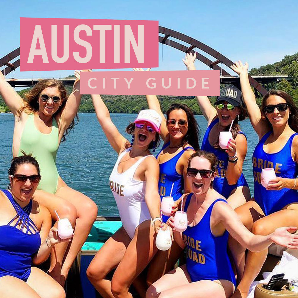 Austin Bachelorette Party Guide