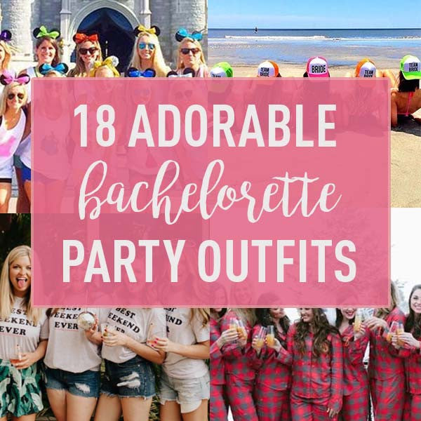 18 Totally Adorable Bachelorette Party Outfits