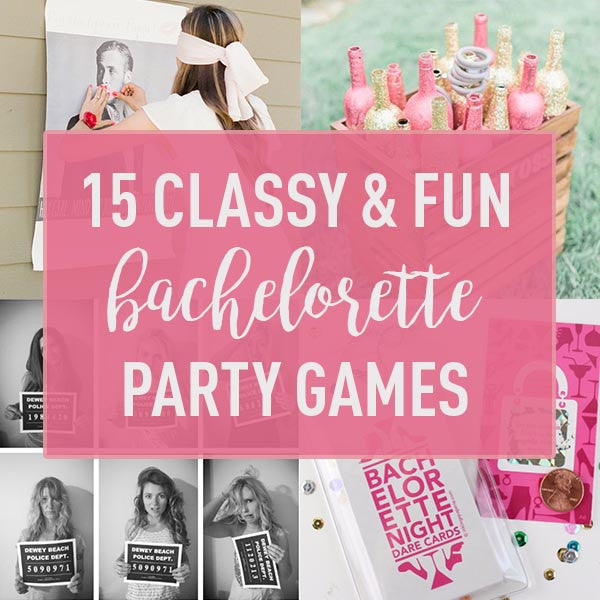 15 Classy & Fun Ideas for Bachelorette Party Games