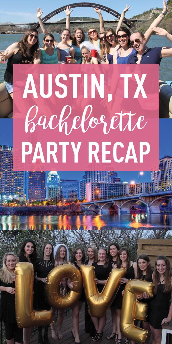 Austin Bachelorette Party Recap
