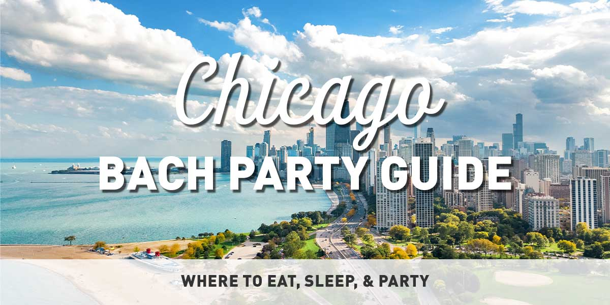 Chicago Bachelorette Party Guide