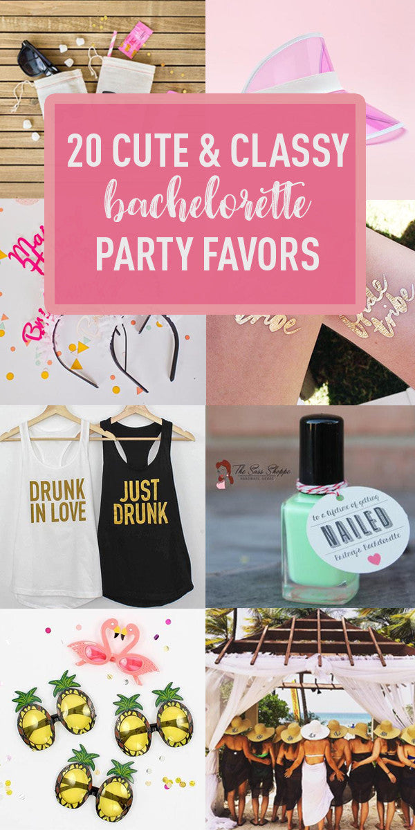 20 Cute Classy Ideas For Bachelorette Party Favors Stag Hen
