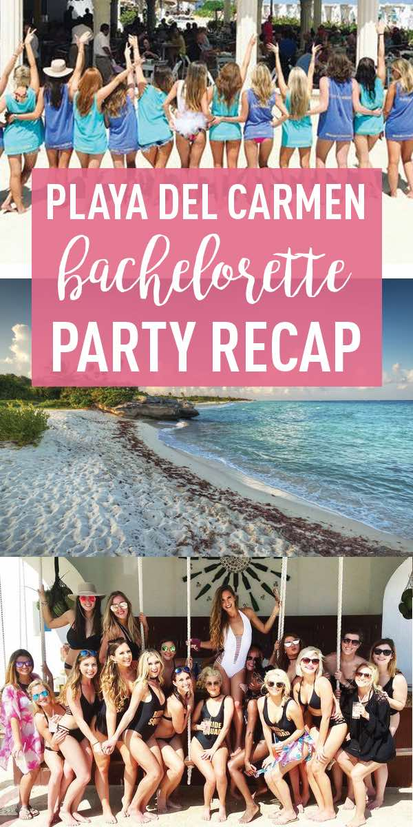 Playa Del Carmen Bachelorette Party Ideas