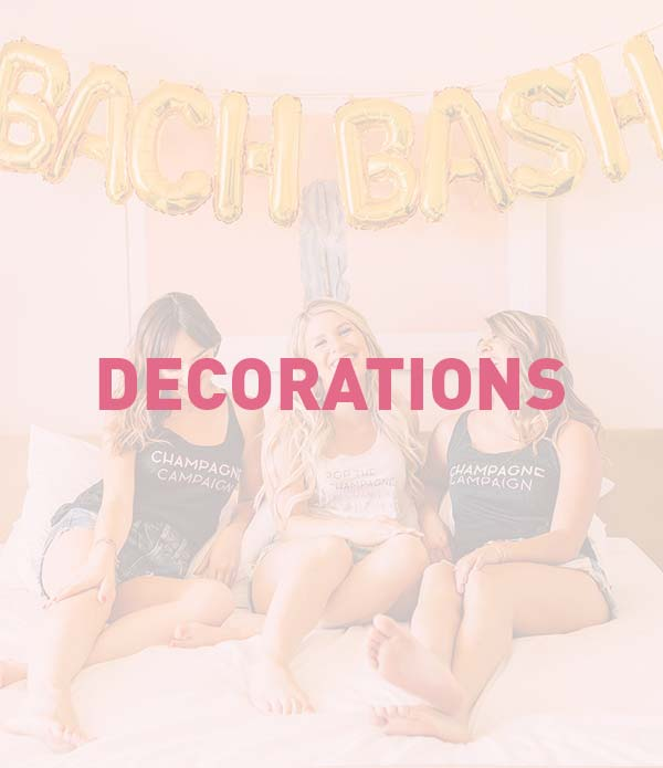 Bachelorette Party Decorations - Banners, Balloons, Decor