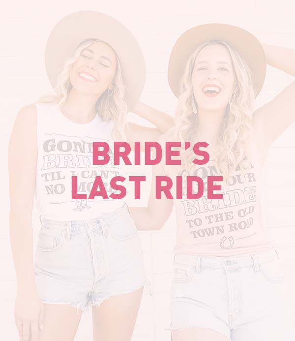 Bride's Last Ride, Country Western, Cowgirl Bachelorette Party Theme, Favors, Accessories, Supplies, Gifts