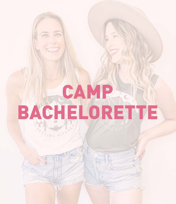 Camp Bachelorette, Cabin, Hiking, Outdoors Bachelorette Party Theme, Favors, Accessories, Supplies, Gifts