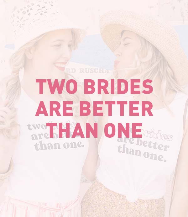 Two Brides Are Better Than One, LGBTQ, Lesbian Bachelorette Party Theme, Favors, Accessories, Supplies, Gifts