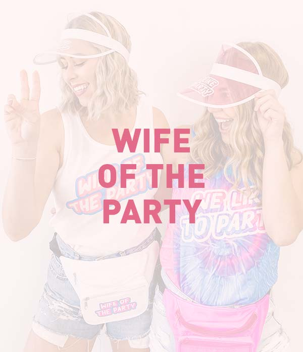 Wife Of The Party, 1990s, Nineties Bachelorette Party Theme, Favors, Accessories, Supplies, Gifts