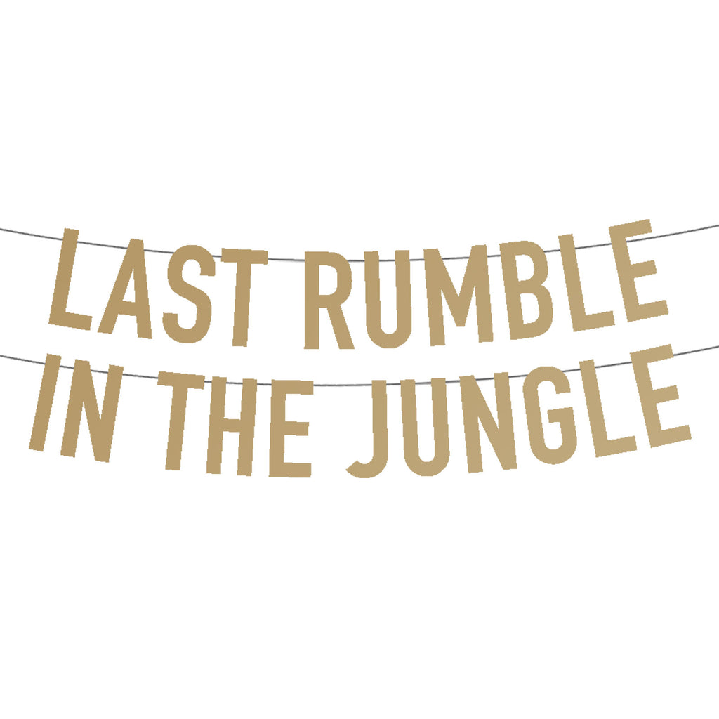 Last Rumble In The Jungle Party Banner