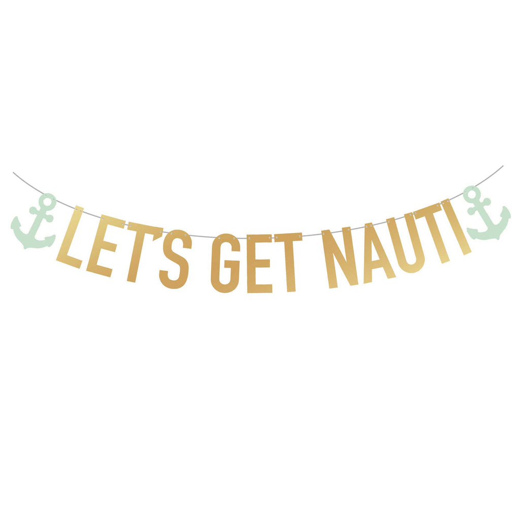 SUPER TALL Let's Get Nauti Banner (2x Taller Than Most Banners)