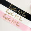 Bride To Be Sashes - Stag & Hen