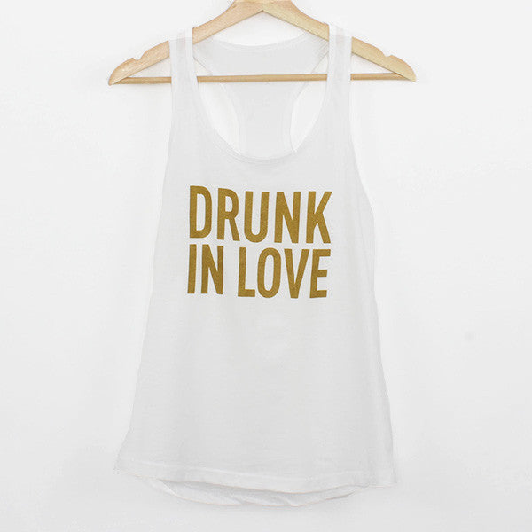 Bachelorette Shirts - White Drunk in Love Tank