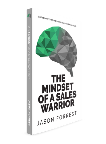 The Mindset of a Sales Warrior