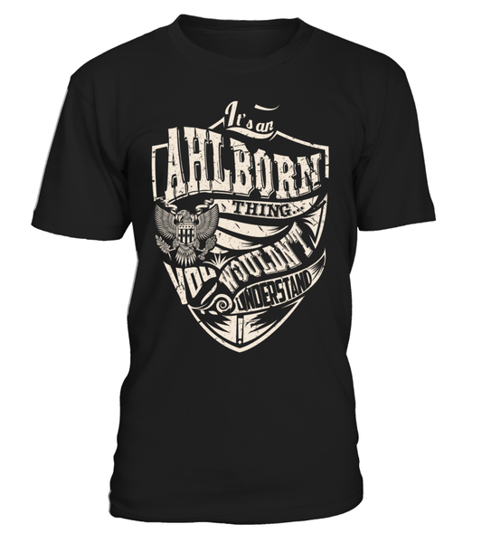 It's an AHLBORN Thing, You Wouldn't Understand
