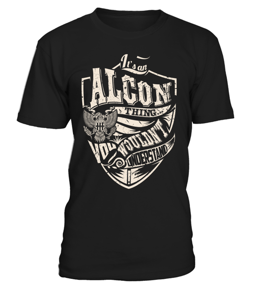 It's an ALCON Thing, You Wouldn't Understand