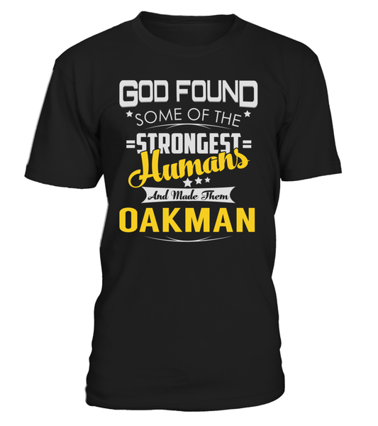 God Found Some of the Strongest Humans And Made Them OAKMAN