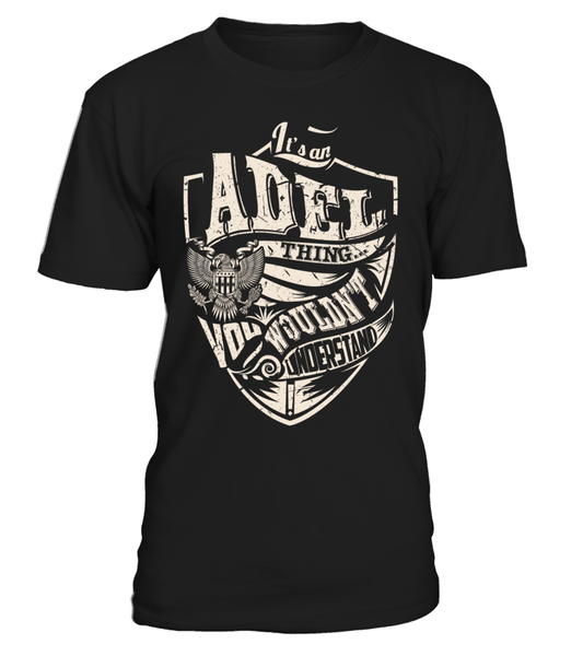It's an ADEL Thing, You Wouldn't Understand