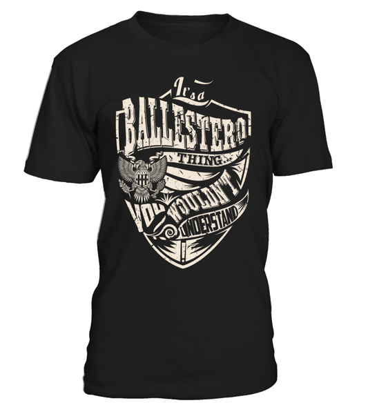 It's a BALLESTERO Thing, You Wouldn't Understand