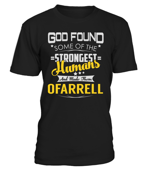 God Found Some of the Strongest Humans And Made Them OFARRELL