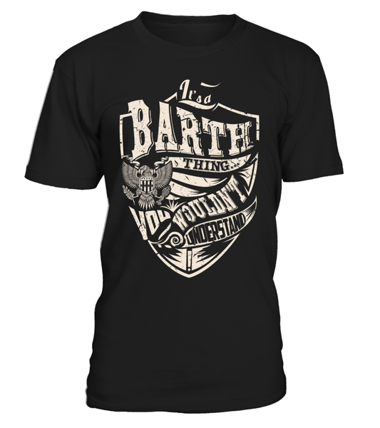 It's a BARTH Thing, You Wouldn't Understand