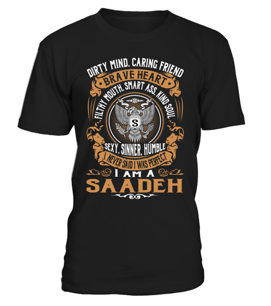 I Never Said I Was Perfect, I Am a SAADEH