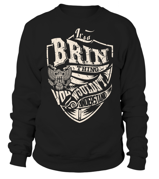 It's a BRIN Thing, You Wouldn't Understand