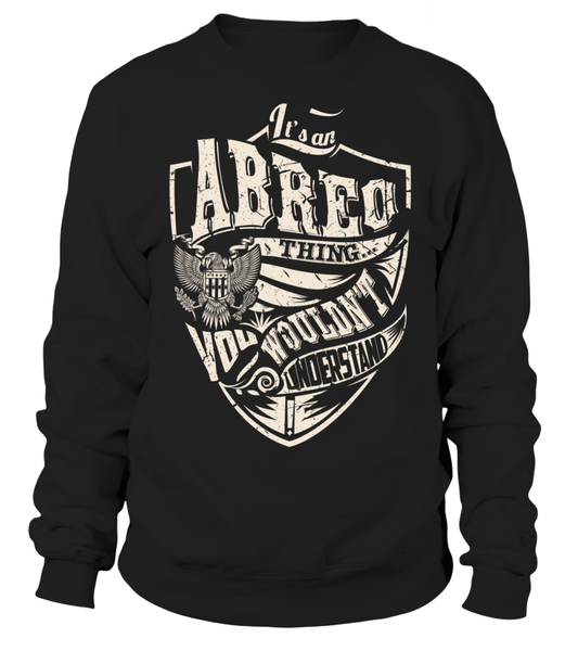 It's an ABREO Thing, You Wouldn't Understand