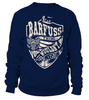 It's a BARFUSS Thing, You Wouldn't Understand