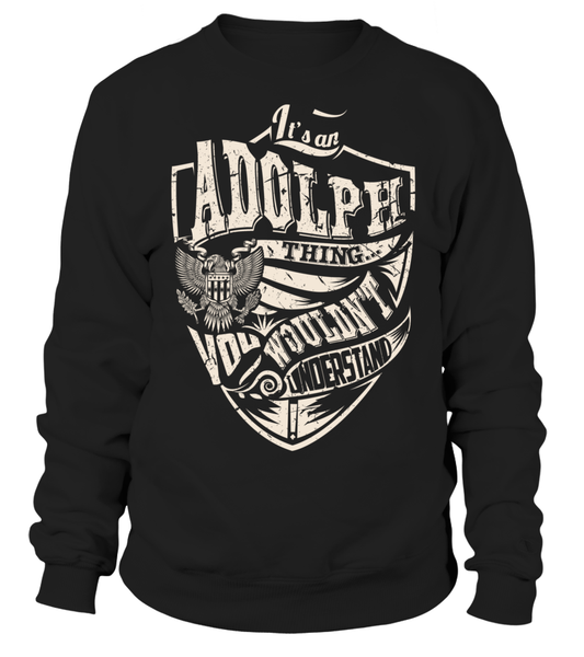 It's an ADOLPH Thing, You Wouldn't Understand