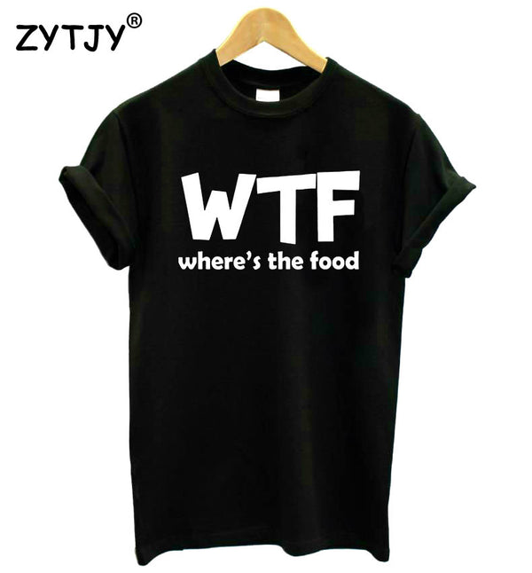 WTF WHERE'S THE FOOD, tshirt - Yemaya Luna