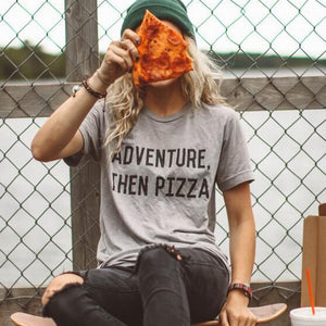 Adventure Then Pizza T Shirt, T- Shirt - Yemaya Luna