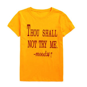 Thou Shall Not Try Me Shirt, T- Shirt - Yemaya Luna