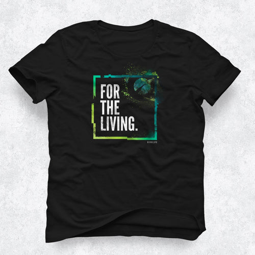 Men's Tee - For The Living (Black)