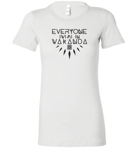 Everyone Swims in Wakanda Ladies Tee (multiple colors)