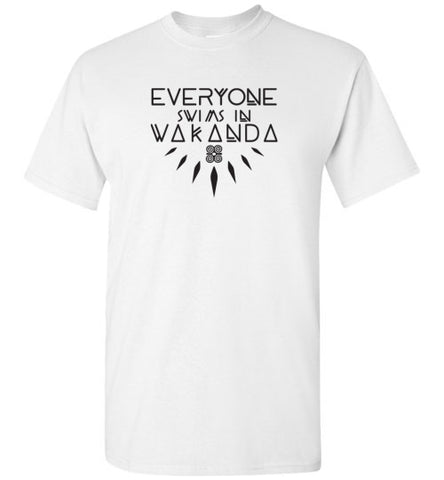 Everyone Swims in Wakanda Unisex Tee (multiple Colors)